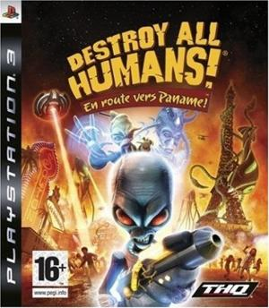 Echanger le jeu Destroy All Humans En Route Vers Paname sur PS3