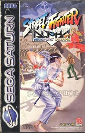 Echanger le jeu STREET FIGHTER ALPHA WARRIOR'S DREAMS sur SATURN