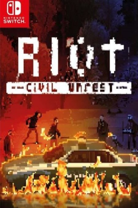 Echanger le jeu Riot Civil Unrest sur Switch