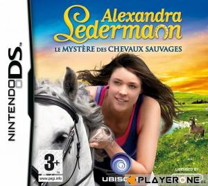 Alexandra Ledermann : Le mystère des chevaux sauvages