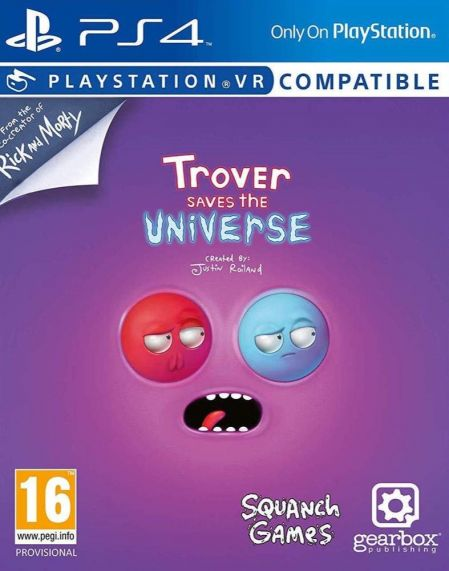 Echanger le jeu Trover Saves the Universe (PS-VR Compatible) sur PS4