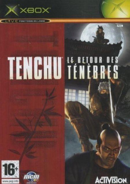 Echanger le jeu Tenchu - Le retour des Tenebres  sur XBOX
