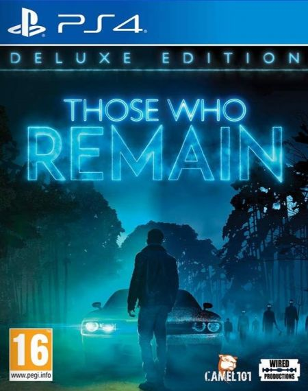 Echanger le jeu Those Who Remain sur PS4