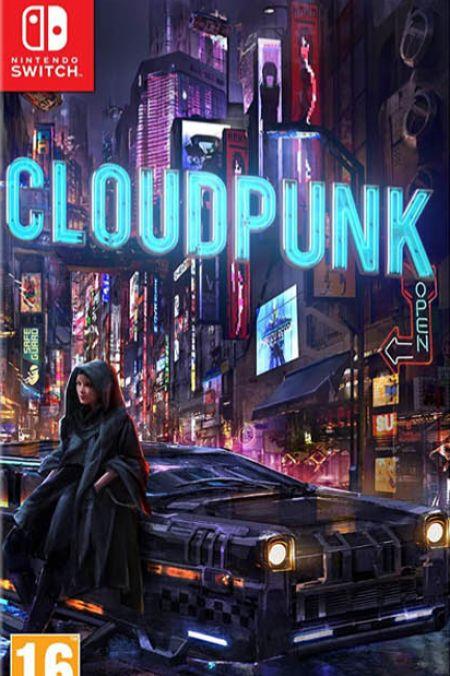 Echanger le jeu Cloudpunk sur Switch