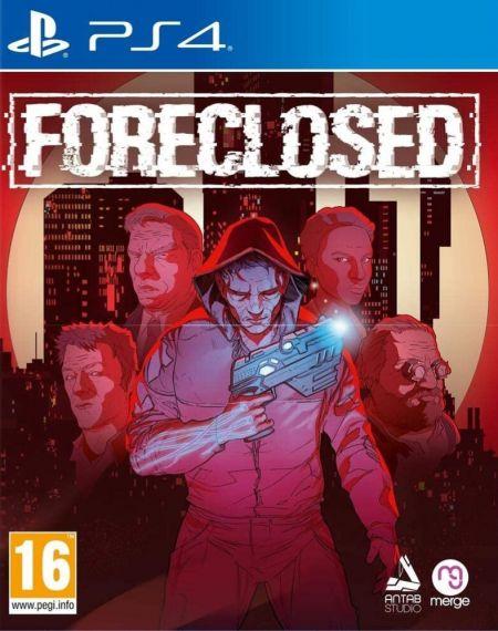 Echanger le jeu Foreclosed sur PS4