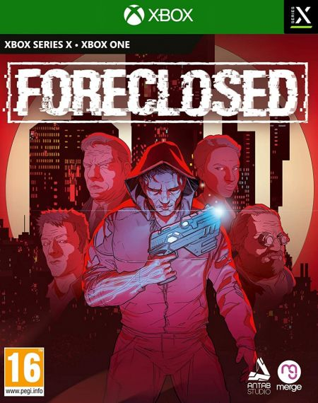 Echanger le jeu Foreclosed sur Xbox One