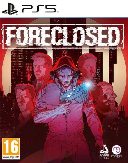 Echanger le jeu Foreclosed sur PS5