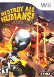 Echanger le jeu Destroy All Humans Lâchez Le Gros Willy sur Wii