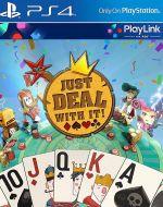 Echanger le jeu Just Deal With It (PlayLink) sur PS4